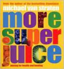 more-super-juice-book-michael-van-straten